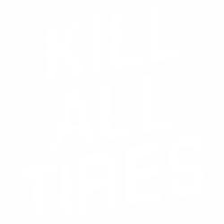 Kill all tires 4